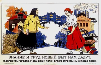 """Education and labor will provide us new lifestyle"" - Soviet agitation poster"